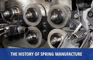 The History of Spring Manufacture - European Springs