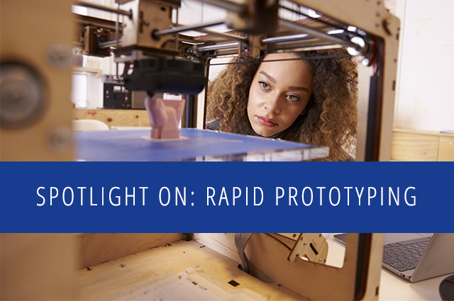 Spotlight on Rapid Prototyping.1